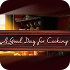 A Good Day For Cooking játék