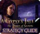 A Gypsy's Tale: The Tower of Secrets Strategy Guide játék