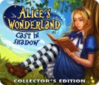 Alice's Wonderland: Cast In Shadow Collector's Edition játék