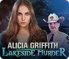 Alicia Griffith: Lakeside Murder játék