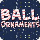 Ball Ornaments játék