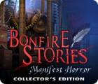 Bonfire Stories: Manifest Horror Collector's Edition játék