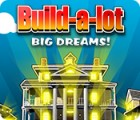 Build-a-Lot: Big Dreams játék