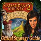 Cassandra's Journey 2: The Fifth Sun of Nostradamus Strategy Guide játék
