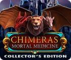 Chimeras: Mortal Medicine Collector's Edition játék