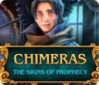 Chimeras: The Signs of Prophecy játék