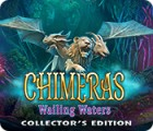 Chimeras: Wailing Waters Collector's Edition játék