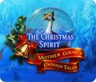 The Christmas Spirit: Mother Goose's Untold Tales játék