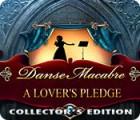 Danse Macabre: A Lover's Pledge Collector's Edition játék