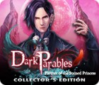 Dark Parables: Portrait of the Stained Princess Collector's Edition játék
