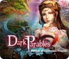 Dark Parables: Portrait of the Stained Princess játék