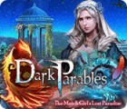 Dark Parables: The Match Girl's Lost Paradise játék