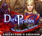 Dark Parables: The Thief and the Tinderbox Collector's Edition játék