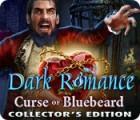 Dark Romance: Curse of Bluebeard Collector's Edition játék