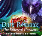 Dark Romance: The Ethereal Gardens Collector's Edition játék