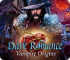 Dark Romance: Vampire Origins játék