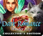 Dark Romance: Winter Lily Collector's Edition játék