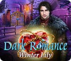 Dark Romance: Winter Lily játék