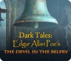 Dark Tales: Edgar Allan Poe's The Devil in the Belfry játék