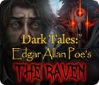 Dark Tales: Edgar Allan Poe's The Raven játék