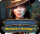 Detective Riddles: Sherlock's Heritage 2 játék