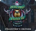 Detectives United III: Timeless Voyage Collector's Edition játék