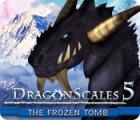 DragonScales 5: The Frozen Tomb játék