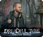 Dreadful Tales: The Fire Within játék