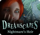 Dreamscapes: Nightmare's Heir játék