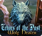Echoes of the Past: Wolf Healer játék