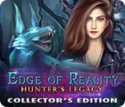 Edge of Reality: Hunter's Legacy Collector's Edition játék