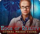 Edge of Reality: Lethal Predictions játék