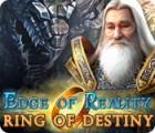 Edge of Reality: Ring of Destiny játék