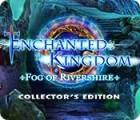 Enchanted Kingdom: Fog of Rivershire Collector's Edition játék