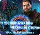 Enchanted Kingdom: Fog of Rivershire játék