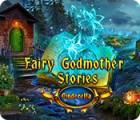 Fairy Godmother Stories: Cinderella játék