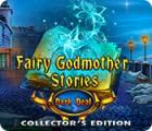 Fairy Godmother Stories: Dark Deal Collector's Edition játék