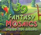Fantasy Mosaics 39: Behind the Mirror játék