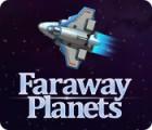 Faraway Planets játék