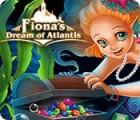 Fiona's Dream of Atlantis játék