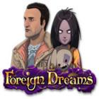 Foreign Dreams játék