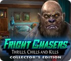 Fright Chasers: Thrills, Chills and Kills Collector's Edition játék