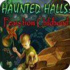 Haunted Halls: Fears from Childhood Collector's Edition játék