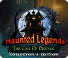 Haunted Legends: The Call of Despair Collector's Edition játék