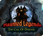 Haunted Legends: The Call of Despair játék