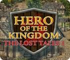 Hero of the Kingdom: The Lost Tales 1 játék