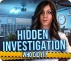 Hidden Investigation: Who Did It? játék