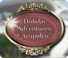 Holiday Adventures: Acapulco játék