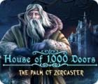 House of 1000 Doors: The Palm of Zoroaster játék