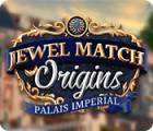 Jewel Match Origins: Palais Imperial játék